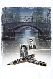 Poster for Steal a Pencil for Me