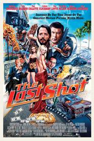 The Last Shot – Die letzte Klappe (2004)
