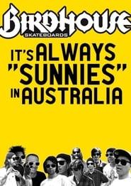 It's Always Sunnies In Australia (2009)