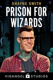مشاهدة فيلم Shayne Smith: Prison for Wizards مترجم