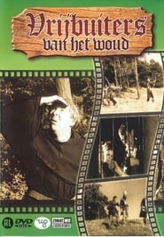Vrijbuiters Van Het Woud (1965)