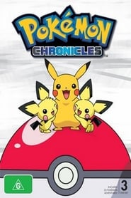 Pokémon Chronicles streaming vf poster