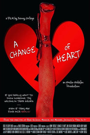 A Change of Heart (2017)