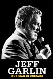 Poster Jeff Garlin: Our Man in Chicago 2019