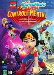 Lego DC Super Girls: Controle Mental – Dublado