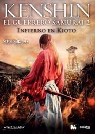 Kenshin, el guerrero samurái 2: Infierno en Kioto (2014)