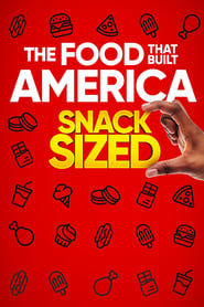 The Food That Built America Snack Sized