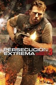 Persecución extrema 3 2013