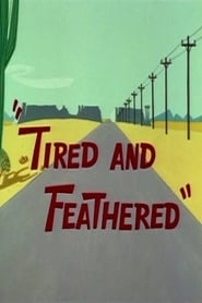 Tired and Feathered (1965)