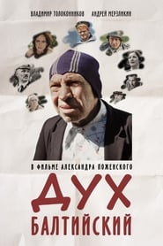 Дух балтийский (2016) Zalukaj Online