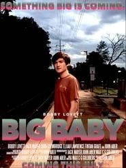 Big Baby: The Movie 2017