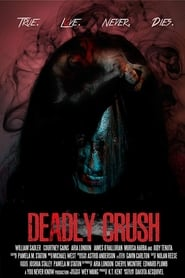 Deadly Crush (2018)