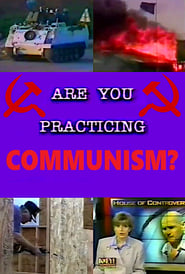 Are You Practicing Communism? (1999) Oglądaj Film Zalukaj Cda