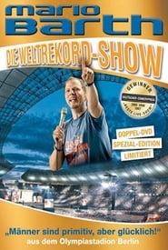 Mario Barth: Die Weltrekord-Show: Männer sind primitiv, aber glücklich! 2008