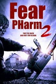Fear PHarm 2 (2021)