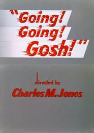 Going! Going! Gosh! (1952)