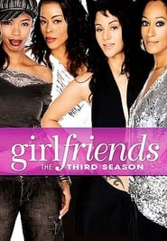 Girlfriends: Sezon 3