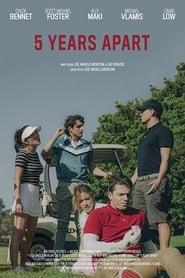 5 Years Apart (2019)