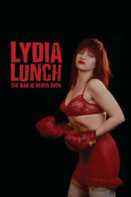 Poster for Lydia Lunch: The War Is Never Over