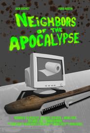 Neighbors of the Apocalypse (2020)
