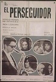 El perseguidor 1965