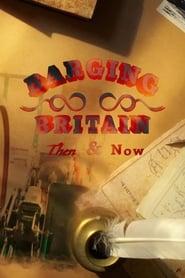 Poster Celebrity Britain by Barge: Then & Now 2020