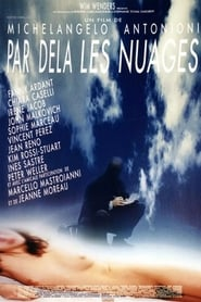 Beyond The Clouds / Al Di La Delle Nuvole / Πέρα Από Τα Σύννεφα (1995)