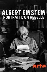 Albert Einstein, portrait d'un rebelle