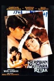 Serpihan Mutiara Retak 1985