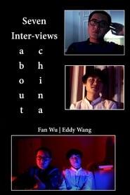 7 Inter-Views About China