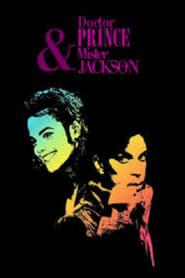 Docteur Prince & Mister Jackson 2009