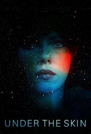 Under the Skin (2013) BluRay 480p, 720p & 1080p | GDRive