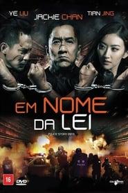 Filme – Em Nome da Lei 2013