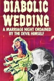 Watch Diabolic Wedding 1974 Free Online