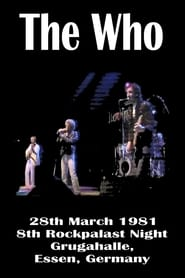 The Who: Rockpalast 1981 1981