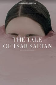 The Tale Of Tsar Saltan 2019