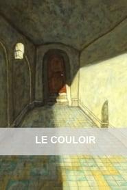 فيلم Le couloir مترجم