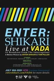 Enter Shikari: Live At Vada (2021)