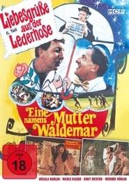 Liebesgrüße aus der Lederhose 6: Eine Mutter namens Waldemar 1982
