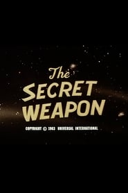 The Secret Weapon Poster