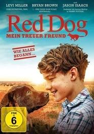 Red Dog – Mein treuer Freund (2016)
