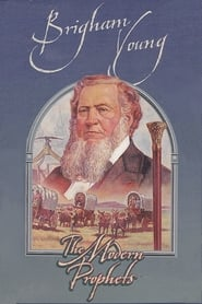 Brigham Young: The Modern Prophets