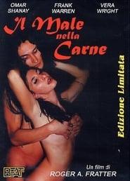 Flesh Evil: Il male nella carne 2002
