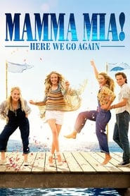 Mamma Mia: Here We Go Again! streaming vf