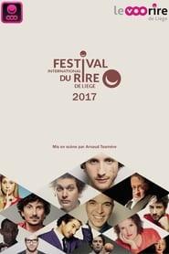 Festival International du Rire de Liège 2017 en streaming