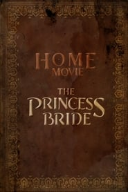Home Movie: The Princess Bride 2020