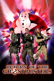 Return of the Ghostbusters (2007)