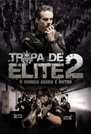 Tropa de Elite 2: O Inimigo Agora é Outro