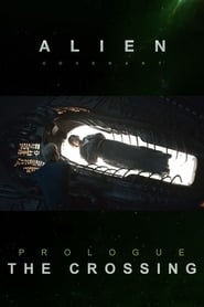 Alien: Covenant Prologue: The Crossing