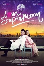 Love, Supermoon